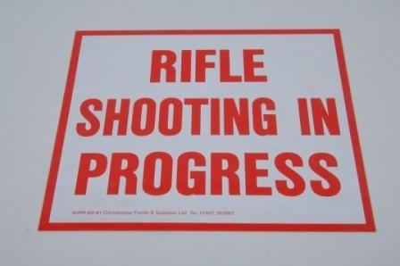 Rifle Shooting In Progress Sign 163 3 95 Gamekeepa Feeds And Supplies