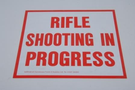 RIFLE SHOOTING IN PROGRESS SIGN