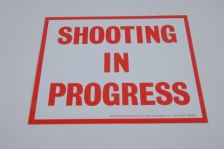SHOOTING IN PROGRESS SIGN