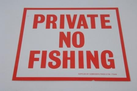 PRIVATE NO FISHING SIGN