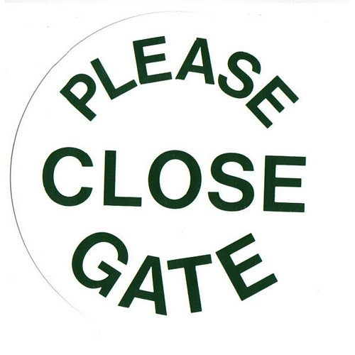 PLEASE CLOSE GATE SIGN